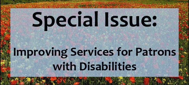 Special Issue: Improving Services for People with Disabilities